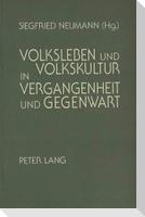 Volksleben und Volkskultur in Vergangenheit und Gegenwart