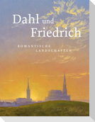 Dahl und Friedrich
