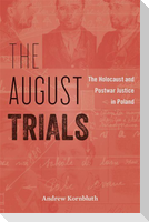 The August Trials