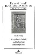 Römische Grabreliefs und Sarkophage auf den Kykladen