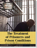 The Treatment of Prisoners and Prison Conditions
