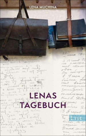 Lena Muchina / Lena Gorelik / Gero Fedtke. Lenas Tagebuch. Ullstein Taschenbuch Verlag, 2014.