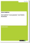 """Das Gedicht """"A une passante' von Charles Baudelaire"""