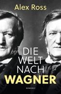 Die Welt nach Wagner