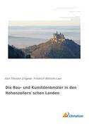Die Bau- und Kunstdenkmäler in den Hohenzollern`schen Landen