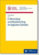 E-Recruiting und Headhunting im digitalen Zeitalter