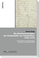 Die Briefsammlungen der Erzbischöfe von Canterbury, 1070-1170