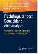 Flüchtlingsstandort Deutschland - eine Analyse