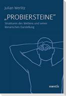 """""""Probiersteine"""""""