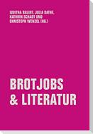 Brotjobs & Literatur