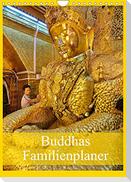 Buddhas Familienplaner (Wandkalender 2022 DIN A4 hoch)
