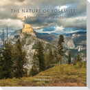 The Nature of Yosemite 2021 Calendar: A Visual Journey