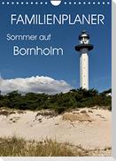 Familienplaner - Sommer auf Bornholm (Wandkalender 2022 DIN A4 hoch)