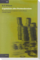 Capitalism After Postmodernism: Neo-Conservatism, Legitimacy and the Theory of Public Capital