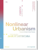 Nonlinear Urbanism
