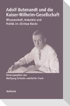 Adolf Butenandt und die Kaiser-Wilhelm-Gesellschaft