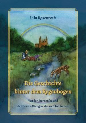 Rosenroth, Lila. Die Geschichte hinter dem Regenbo