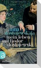 Mein Leben mit Fjodor Dostojewski