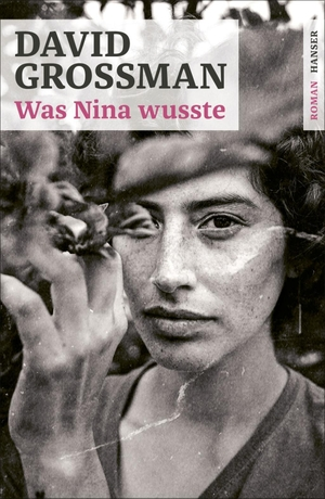 David Grossman / Birkenhauer Anne. Was Nina wusste