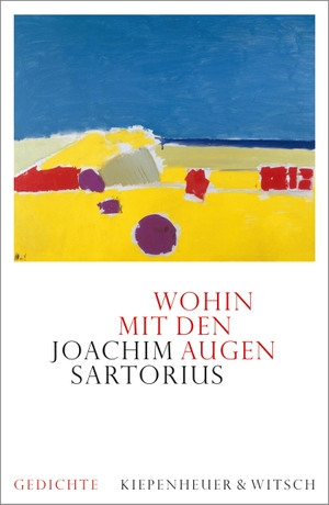 Sartorius, Joachim. Wohin mit den Augen - Gedichte