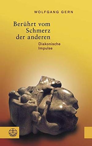 Wolfgang Gern. Berührt vom Schmerz der anderen - Diakonische Impulse. Mit einem Nachwort von Nikolaus Schneider. Evangelische Verlagsanstalt, 2016.