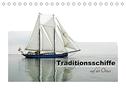 Traditionsschiffe auf der Ostsee (Tischkalender 2022 DIN A5 quer)