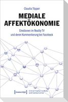 Mediale Affektökonomie