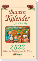Bauernkalender für jeden Tag 2022 Tagesabreißkalender