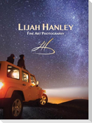 Lijah Hanley: Fine Art Photography