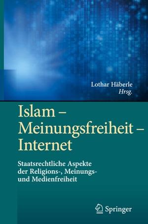 Lothar Häberle. Islam – Meinungsfreiheit – In
