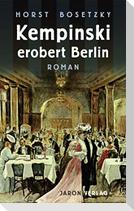 Kempinski erobert Berlin