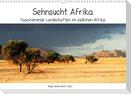 Sehnsucht Afrika - Faszinierende Landschaften im südlichen Afrika (Wandkalender 2021 DIN A3 quer)