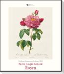 DuMonts Botanisches Kabinett - Rosen von P.J. Redouté - Kunstkalender 2022 - Wandkalender im Hochformat 34,5 x 40 cm