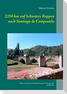 2250 km auf Schusters Rappen nach Santiago de Compostela