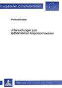 Untersuchungen zum spätrömischen Korporationswesen