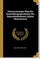 Untersuchungen Über Die Entwicklungsgeschichte Der Geburtshelferkroete (Alytes Obstetricans)