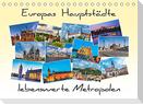 Europas Hauptstädte - lebenswerte Metropolen (Tischkalender 2022 DIN A5 quer)