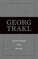 Georg Trakl: Dichtungen und Briefe