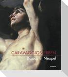 Caravaggios Erben