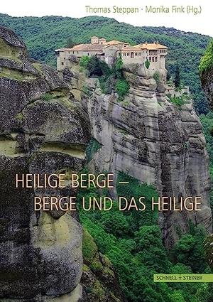 Steppan, Thomas / Monika Fink (Hrsg.). Heilige Ber