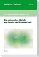 Die notwendige Vielfalt von Familie und Partnerschaft