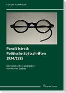 Panaït Istrati: Politische Spätschriften 1934/1935