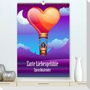 Zarte Liebesgefühle Spruchkalender (Premium, hochwertiger DIN A2 Wandkalender 2022, Kunstdruck in Hochglanz)