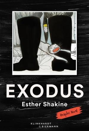Esther Shakine. Exodus - Graphic Novel. Klinkhardt