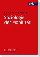 Soziologie der Mobilität