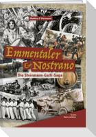 Emmentaler & Nostrano