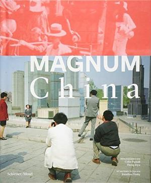 Colin Pantall / Zheng Ziyu / Saskia Bontjes van Beek. Magnum China. Schirmer Mosel, 2018.