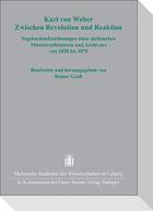 Karl von Weber. Zwischen Revolution und Reaktion