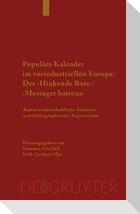 Populäre Kalender im vorindustriellen Europa: Der 'Hinkende Bote'/'Messager boiteux'