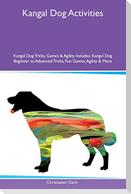 KANGAL DOG ACTIVITIES KANGAL D